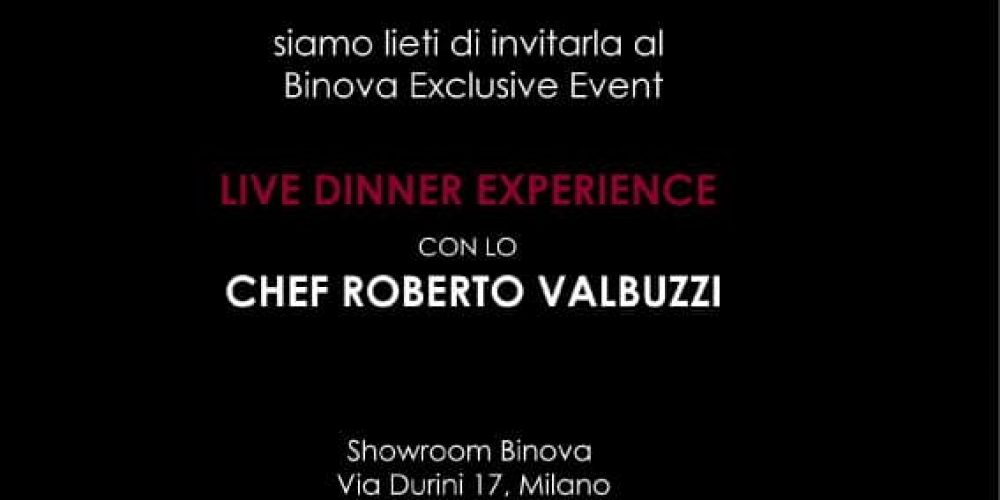 Live Dinner Experience with the Chef Roberto Valbuzzi